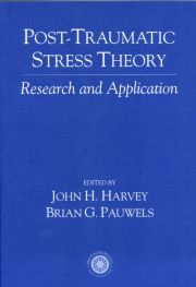 Post Traumatic Stress Theory - 1st Edition book cover