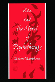 Zen and the Heart of Psychotherapy - 1st Edition book cover