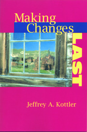 Making Changes Last - 1st Edition book cover
