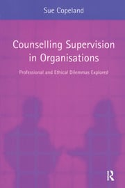 Counselling Supervision in Organisations - 1st Edition book cover