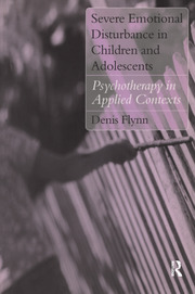 Severe Emotional Disturbance in Children and Adolescents - 1st Edition book cover