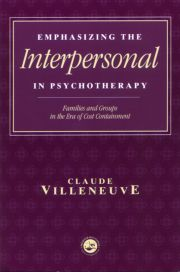 Emphasizing the Interpersonal in Psychotherapy - 1st Edition book cover