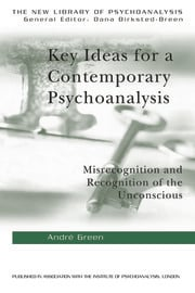 Key Ideas for a Contemporary Psychoanalysis - 1st Edition book cover