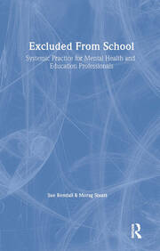 Excluded From School - 1st Edition book cover