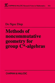 Methods of Noncommutative Geometry for Group C*-Algebras - 1st Edition book cover