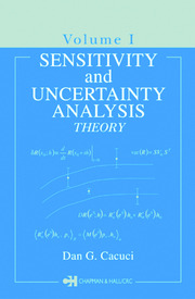 Sensitivity & Uncertainty Analysis, Volume 1: Theory