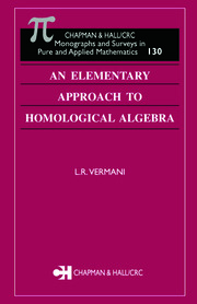 An Elementary Approach to Homological Algebra