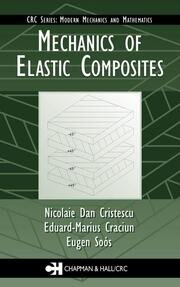 Mechanics of Elastic Composites