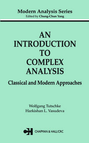 An Introduction to Complex Analysis: Classical and Modern Approaches