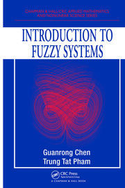 Introduction to Fuzzy Systems
