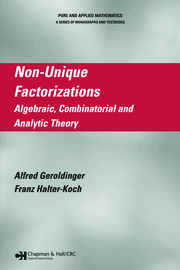 Non-Unique Factorizations: Algebraic, Combinatorial and Analytic Theory