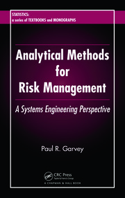 Analytical Methods for Risk Management: A Systems Engineering Perspective
