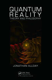 Quantum Reality: Theory and Philosophy