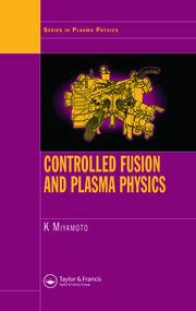 Controlled Fusion and Plasma Physics