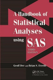 A Handbook of Statistical Analyses using SAS