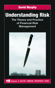 Understanding Risk: The Theory and Practice of Financial Risk Management