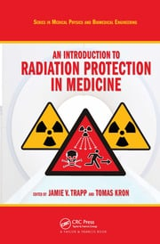 An Introduction to Radiation Protection in Medicine