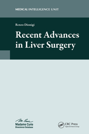 Recent Advances in Liver Surgery - 1st Edition book cover
