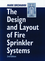 The Design and Layout of Fire Sprinkler Systems