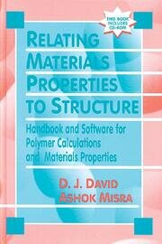 Relating Materials Properties to Structure with MATPROP Software: Handbook and Software for Polymer Calculations and Materials Properties