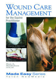 Wound Care Management for the Equine Practitioner - 1st Edition book cover