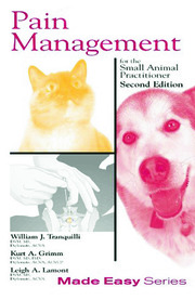 Pain Management for the Small Animal Practitioner (Book+CD) - 2nd Edition book cover