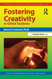 Fostering Creativity in Gifted Students - 1st Edition book cover
