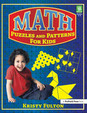 Math Puzzles and Patterns for Kids - 1st Edition book cover