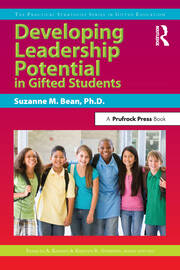Developing Leadership Potential in Gifted Students - 1st Edition book cover