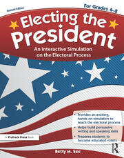 Electing the President - 2nd Edition book cover