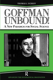 Goffman Unbound! - 1st Edition book cover