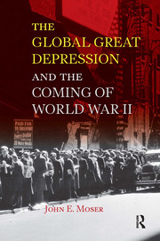 Global Great Depression and the Coming of World War II - 1st Edition book cover