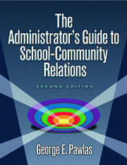 Administrator's Guide to School-Community Relations, The - 2nd Edition book cover
