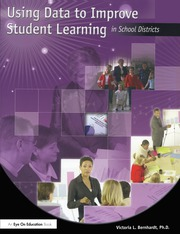 Using Data to Improve Student Learning in School Districts - 1st Edition book cover