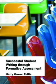 Successful Student Writing through Formative Assessment - 1st Edition book cover