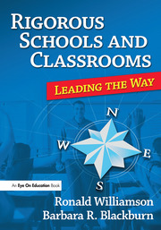 Rigorous Schools and Classrooms - 1st Edition book cover