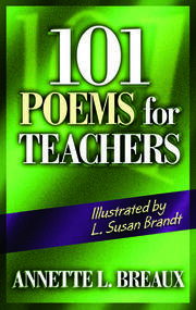 101 Poems for Teachers - 1st Edition book cover