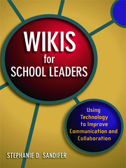 Wikis for School Leaders - 1st Edition book cover