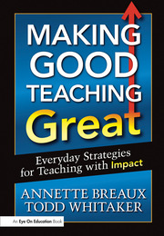 Making Good Teaching Great - 1st Edition book cover