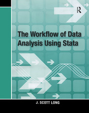 The Workflow of Data Analysis Using Stata - 1st Edition book cover