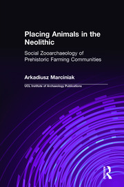 Placing Animals in the Neolithic - 1st Edition book cover