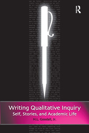 Writing Qualitative Inquiry - 1st Edition book cover
