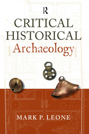 Critical Historical Archaeology - 1st Edition book cover