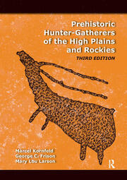 Prehistoric Hunter-Gatherers of the High Plains and Rockies - 3rd Edition book cover