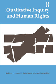 Qualitative Inquiry and Human Rights - 1st Edition book cover