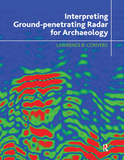 Interpreting Ground-penetrating Radar for Archaeology - 1st Edition book cover