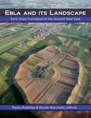 Ebla and its Landscape - 1st Edition book cover