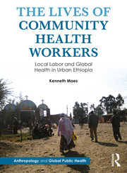 The Lives of Community Health Workers - 1st Edition book cover