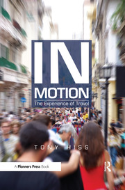 In Motion : The Experience of Travel - 1st Edition book cover