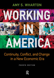 Working in America : Continuity, Conflict, and Change in a New Economic Era - 4th Edition book cover